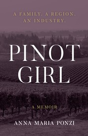Pinot Girl by Anna Maria Ponzi